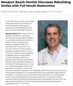 Newport Beach Cosmetic Dentist John Cross, DDS Discusses Rebuilding Smiles with Full Mouth Restoration
